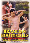 Loads Of Brazilians 5: Brazilian Booty Calls