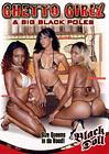 Ghetto Girlz And Big Black Poles