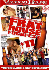 Adult Movies presents Frat House Fuckfest 11