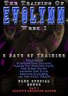 The Training Of EvoLynn Week 1