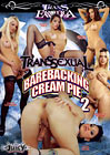 Transsexual Barebacking Cream Pie 2