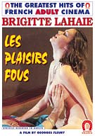 The Crazy Pleausres -French