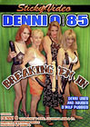 Denni O 85: Breaking 'Em In