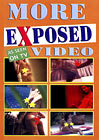 More Exposed Video