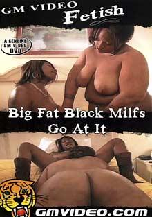 Big Fat Black MILFs Go At It