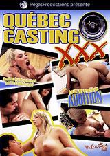 Quebec Casting XXX