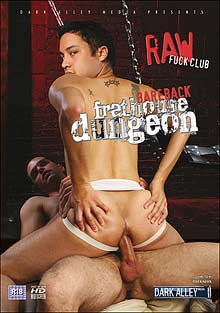 Gay Boyfriend : Bareback Frathouse Dungeon!
