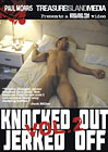 Knocked Out And Jerked Off 2