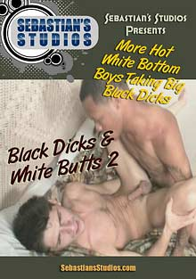 Black Dicks and White Butts 2