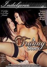 A Tranny Story