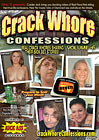 Crack Whore Confessions 6