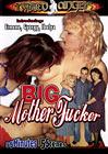 Big Mother Fucker
