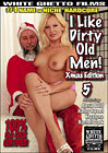 I Like Dirty Old Men 5: Xmas Edition