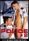 Bareback Police 2
