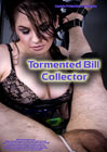 Tormented Bill Collector