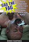 Gag The Fag Exposed: Diego Santana Gagged By Bill Ballmore