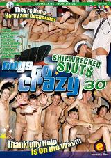 Guys Go Crazy 30: Shipwrecked Sluts