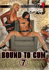Bound To Cum 7