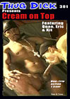 Thug Dick 301: Cream On Top