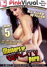 Adult Movies presents Masters Of Reality Porn 5