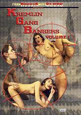 Kremlin Gang Bangers