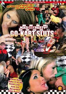 Mad Sex Party: Go-Kart Sluts