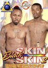 Black Skin To Skin 2