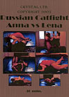 Russian Catfight Anna Vs. Lena