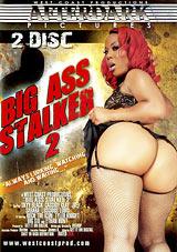 Big Ass Stalker 2