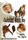Cuckolded White Boy
