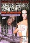 The Erotic Witch Project 2