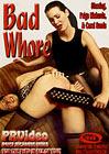 Bad Whore