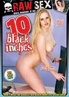 10 Black Inches