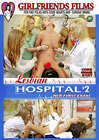 Lesbian Hospital 2: Her First Exam