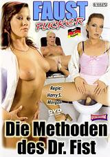 Faust Fucker Die Methoden Des Dr. Fist