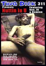 Thug Dick 311: Nuttin' In U