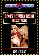 Seka's Heavenly Desire: The Lost Movie