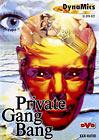 Private Gang Bang
