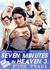 Seven Minutes In Heaven 3: Fuck Yeah
