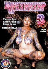 Adult Movies presents Perverted Grannies 3