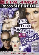 Tori, Tarra, And Bobbi Love Rocco