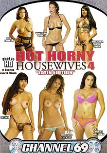Hot Horny Housewives 4: Latin Edition