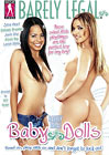 Barely Legal: Baby Dolls