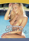 Blondes Give It All 2