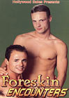 Foreskin Encounters
