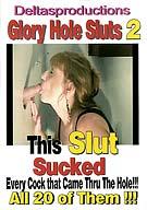 Glory Hole Sluts 2