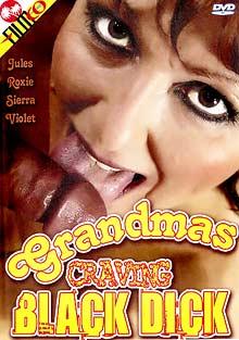 Grandmas Craving Black Dick