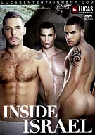 Inside Israel showcases stunning middle-eastern vistas with a cast of men from around the world, brought in to explore Israel... and each other. Starring Lucas exclusives Jonathan Agassi, Naor Tal, Martin Passoli, and Michael Lucas, along side Jay Roberts, Jordan Fox, Hugo Martin, Carlos Caballero, Bruno Jones, Max Schutler, Baptiste Bremont and Sasha Dov. 12 Men! 6 Sex scenes! 18 Cumshots!