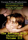 The Extreme Boyz Chronicles 3