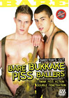 Bare Bukkake Piss Ballers